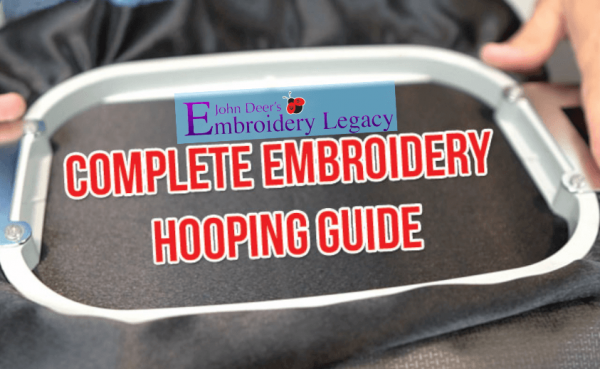 A Complete Guide to Machine Embroidery Hooping