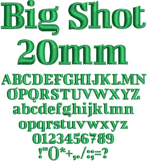 Big Shot 20mm Font