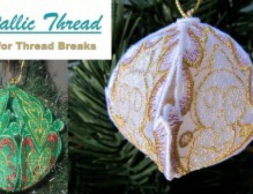 Metallic Embroidery Thread Keeps Breaking