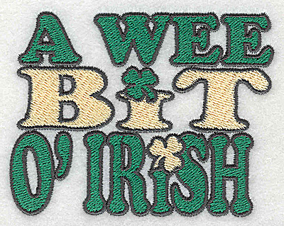Embroidery Design: A wee bit of Irish - text small 3.58w X 2.78h