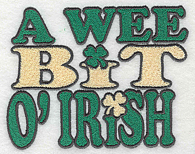 Embroidery Design: A wee bit of Irish - text large 4.65w X 3.61h