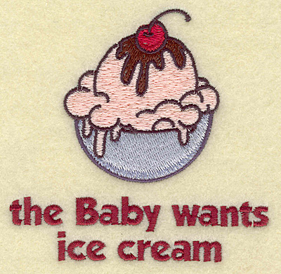 Embroidery Design: Baby wants ice cream small 3.86w X 3.82h