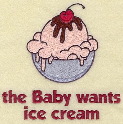 Embroidery Design: Baby wants ice cream large  6.03w X 5.94h