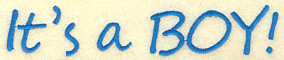 Embroidery Design: It's a boy large 6.99w X 1.39h