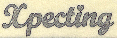 Embroidery Design: Xpecting large 7.00w X 2.05h