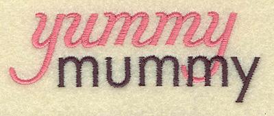 Embroidery Design: Yummy mummy small 3.89w X 1.39h