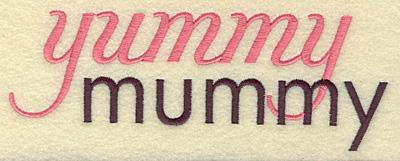 Embroidery Design: Yummy mummy large  6.97w X 4.28h