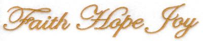 Embroidery Design: Faith Hope Joy large 6.77w X 1.22h