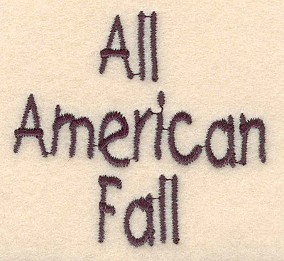"Embroidery Design: All American Fall large 2.65""w X 2.45""h"