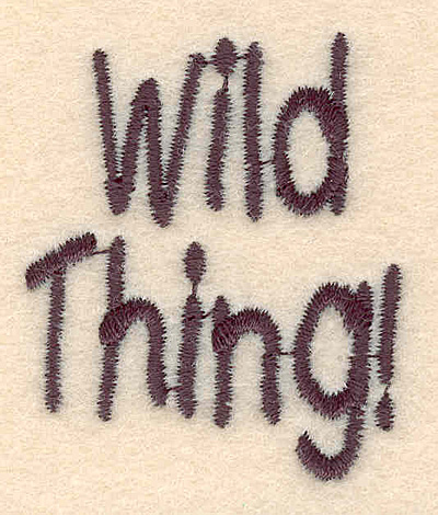 Embroidery Design: Wild thing large 1.54w X 1.82h