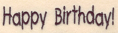 Embroidery Design: Happy Birthday large 4.34w X 0.96h
