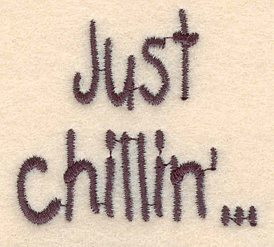 """Embroidery Design: Just chillin' large1.74""""H x 1.95""""W"""