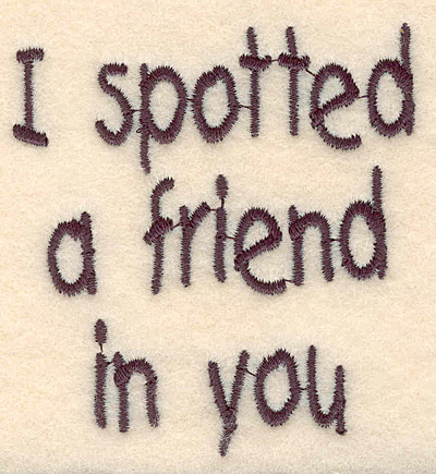 """Embroidery Design: Spotted a friend large2.84""""H x 2.64""""W"""