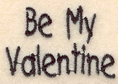 """Embroidery Design: Be my valentine small1.28""""H x 1.92""""W"""