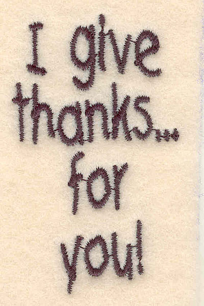 """Embroidery Design: I give thanks small 1.56""""w X 2.59""""h"""