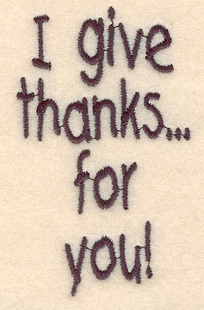 """Embroidery Design: I give thanks large 2.08""""w X 3.44""""h"""