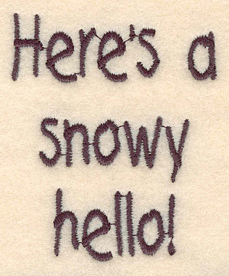 """Embroidery Design: Snowy hello large 2.29""""w X 2.80""""h"""