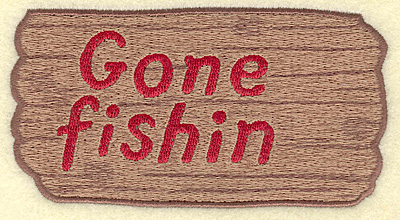Embroidery Design: Gone Fishin sign large 5.00w X 2.67h