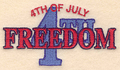 "Embroidery Design: 4th of July Freedom small 3.90""w X 2.15""h"