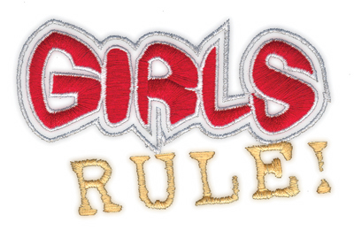"""Embroidery Design: Girls Rule!4.19"""" x 2.67"""""""