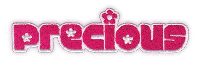 "Embroidery Design: Precious4.65"" x 1.21"""