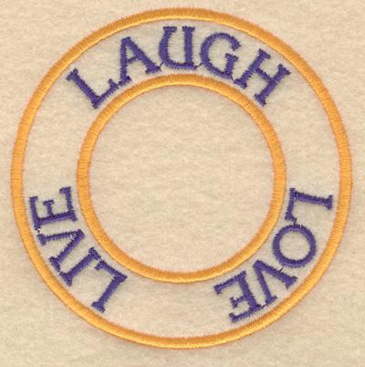 """Embroidery Design: Laugh live love3.80""""w X 3.80""""h"""