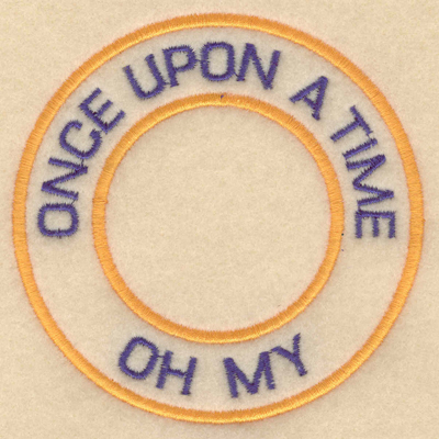 """Embroidery Design: Once upon a time oh my3.80""""w X 3.80""""h"""