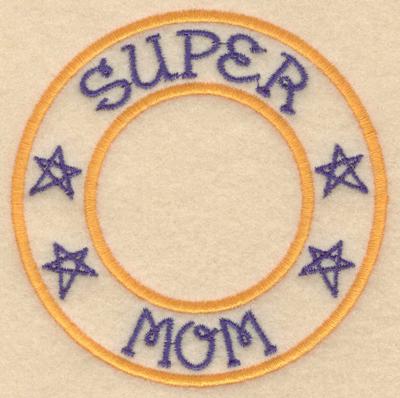 """Embroidery Design: Super mom3.80""""w X3.80""""h"""
