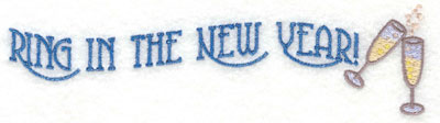 Embroidery Design: Ring in the New Year Two Lines3.72w X 2.56h