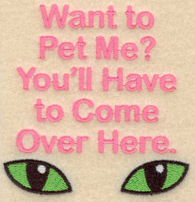 Embroidery Design: Want to pet me small3.68w X 3.74h