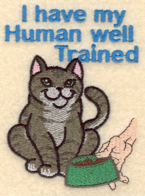 Embroidery Design: I have my human well trained2.83w X 3.90h