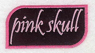 Embroidery Design: Pink Skull text in applique  3.89w X 2.07h
