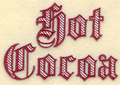 Embroidery Design: Hot Cocoa text3.91w X 2.69h