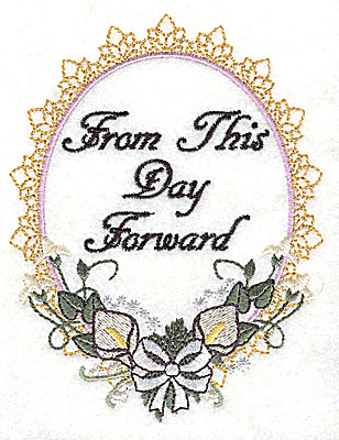 Embroidery Design: From This Day Wedding design large with text 3.77w X 4.96h