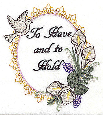 Embroidery Design: To Have and To Hold Wedding design large with text 4.35w X 4.97h