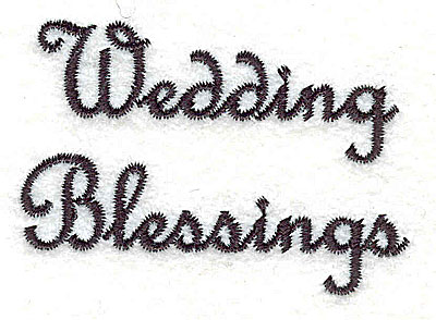 Embroidery Design: Wedding Blessings text 2.50w X 1.73h