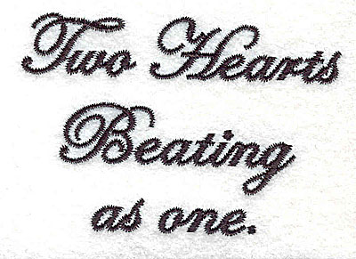 Embroidery Design: Two Hearts Beating as one text 3.01w X 2.06h