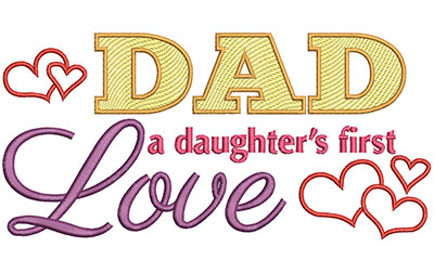 Embroidery Design: Dad A Daughters First Love Lg 8.54w X 4.12h