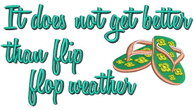 Embroidery Design: Flip Flop Weather 6.47w X 3.49h