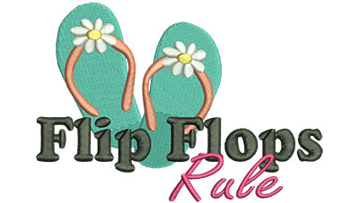 Embroidery Design: Flip Flops Rule 5.70w X 4.04h