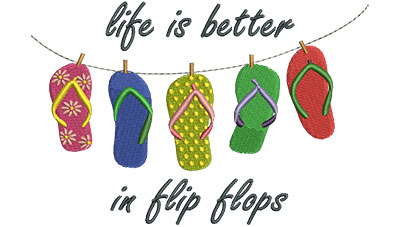 Embroidery Design: Life Is Better In Flip Flops 6.47w X 4.34h