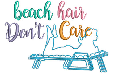 Embroidery Design: Beach Hair Don't Care 6.42w X 4.52h