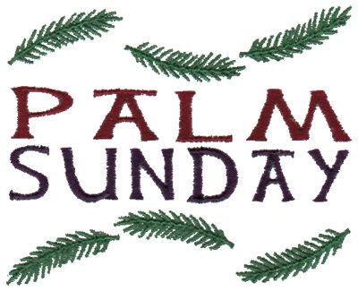 "Embroidery Design: Palm Sunday3.40"" x 2.77"""