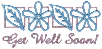 """Embroidery Design: Get Well Soon!3.81"""" x 1.81"""""""