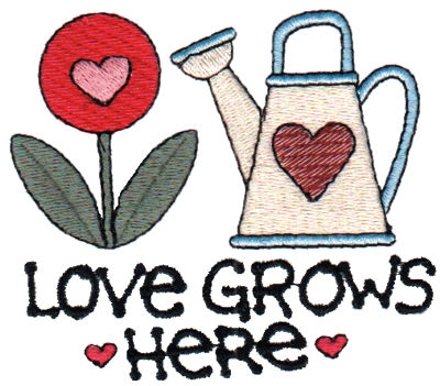 """Embroidery Design: Love Grows Here3.30"""" x 2.84"""""""