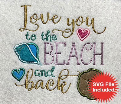 Embroidery Design: Love You To The Beach Applique 5.19w X 5.08h