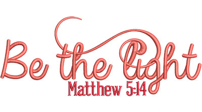 Embroidery Design: Be The Light Med 6.49w X 2.56h