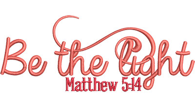 Embroidery Design: Be The Light Sm 4.87w X 1.92h