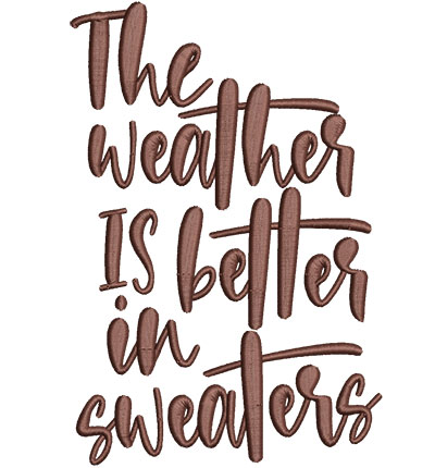 Embroidery Design: Better Weather Med 4.37w X 6.50h