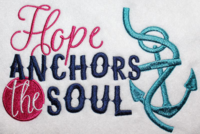 Embroidery Design: Hope Anchors The Soul Lg 8.16w X 5.24h